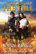 Voices of the Fall ebook by John Ringo, Gary Poole