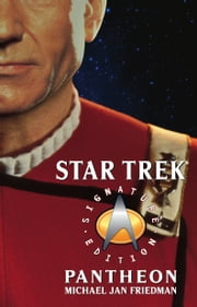 Star Trek: Signature Edition: Pantheon ebook by Michael Jan Friedman