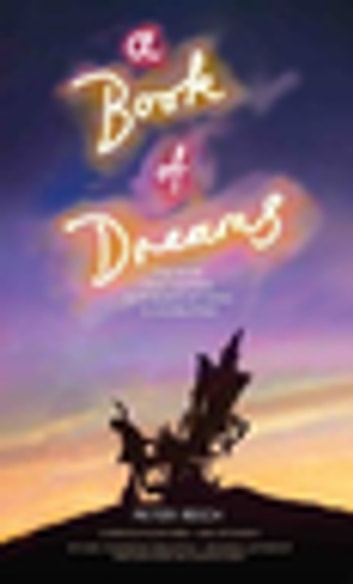 A Book of Dreams - The Book That Inspired Kate Bush's Hit Song 'Cloudbusting' eBook by Peter Reich