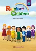 Rainbow Children ebook by Vicki Cameron