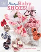 Beautiful Baby Shoes ebook by Lisa van Klaveren