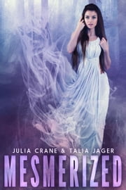 Mesmerized ebook by Julia Crane,Talia Jager