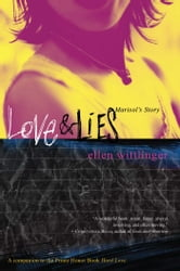 Love & Lies - Marisol's Story ebook by Ellen Wittlinger