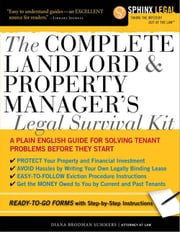 Complete Landlord and Property Manager's Legal Survival Kit ebook by Diana Brodman Summers