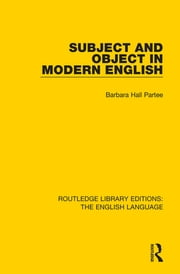 Subject and Object in Modern English ebook by Barbara H Partee