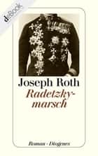 Radetzkymarsch ebook by Joseph Roth
