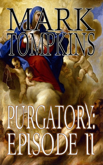 Purgatory: Episode II ebook by Mark Tompkins