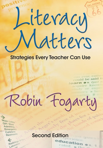 Literacy Matters - Strategies Every Teacher Can Use ebook by Robin J. Fogarty