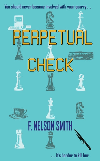 Perpetual Check ebook by F. Nelson Smith
