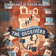 Greystone Secrets #2: The Deceivers audiobook by Margaret Peterson Haddix