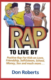 Rap to Live By ebook by Roberts, Don
