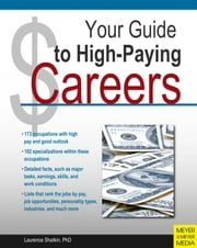 Your Guide to High-Paying Careers ebook by Laurence Shatkin