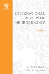International Review of Neurobiology ebook by Pfeiffer, Carl C.