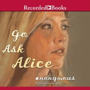 Go Ask Alice audiobook by Anonymous