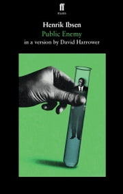 Public Enemy ebook by Henrik Ibsen, David Harrower