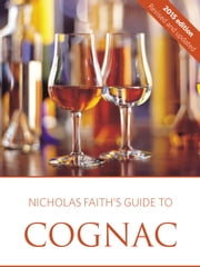 Nicholas Faith's 2015 guide to cognac ebook by Nicholas Faith