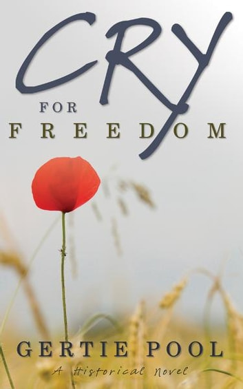 Cry For Freedom ebook by Gertie Pool
