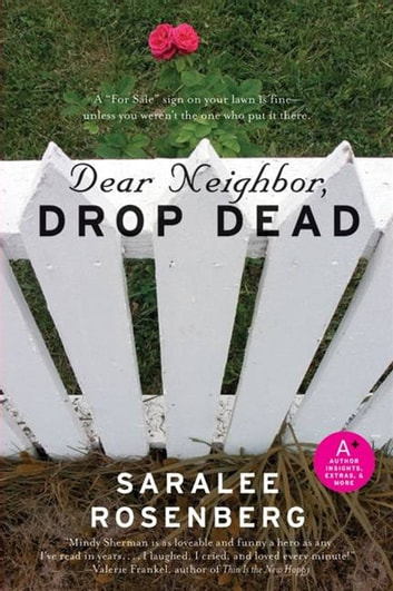 Dear Neighbor, Drop Dead eBook by Saralee Rosenberg