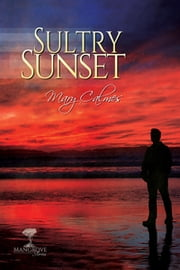 Sultry Sunset ebook by Mary Calmes