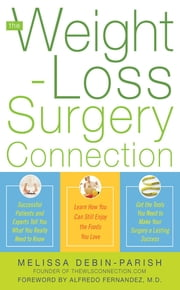 The Weight-Loss Surgery Connection ebook by Melissa deBin-Parish