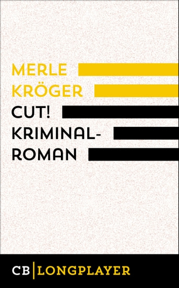 Cut! ebook by Merle Kröger