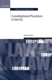 Constitutional Pluralism in the EU ebook by Klemen Jaklic
