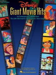 Disney Giant Movie Hits (Songbook) - 36 Contemporary Classics from The Little Mermaid to The Emperor's New Groove ebook by Hal Leonard Corp.