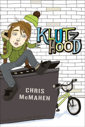 Klutzhood ebook by Chris McMahen