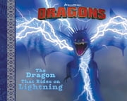 The Dragon That Rides on Lightning - With Audio Recording ebook by Cordelia Evans