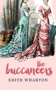 The Buccaneers ebook by Edith Wharton