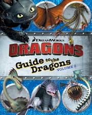 Guide to the Dragons Volume 2 ebook by Cordelia Evans,Style Guide
