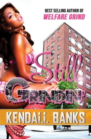 Still Grindin' ebook by Kendall Banks