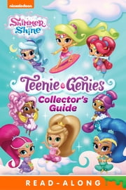 Teenie Genies Deluxe Collector's Guide (Shimmer and Shine) ebook by Nickelodeon Publishing