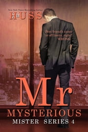 Mr. Mysterious ebook by J.A. Huss