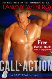 Call to Action - A Sexy SEAL Novella ebook by Tawny Weber