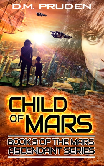 Child of Mars ebook by D.M. Pruden