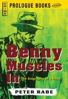 Benny Muscles In ebook by Peter Rabe