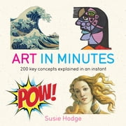 Art in Minutes ebook by Susie Hodge