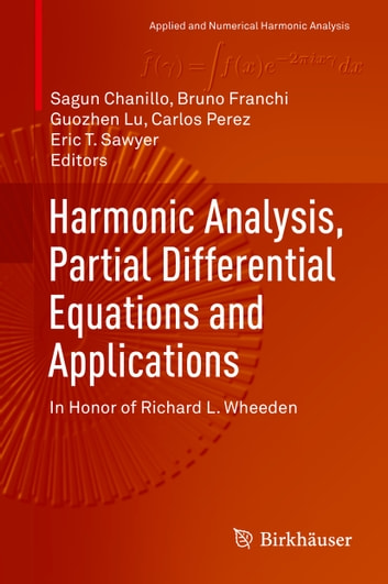 Harmonic analysis partial differential equations and applications harmonic analysis partial differential equations and applications in honor of richard l wheeden fandeluxe Image collections
