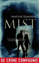 Mist ebook by Martine Kamphuis
