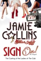 Sign On! - Secrets and Stilettos (Prequel) ebook by Jamie Collins