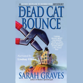The Dead Cat Bounce audiobook by Sarah Graves