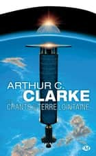 Les Chants de la Terre lointaine ebook by Arthur C. Clarke