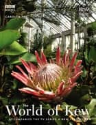 The World of Kew ebook by Carolyn Fry