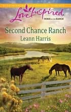 Second Chance Ranch ebook by Leann Harris