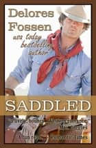 Saddled ebook by Delores Fossen