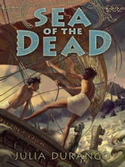 Sea of the Dead ebook by Julia Durango