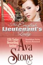 The English Lieutenant's Lady ebook by Ava Stone