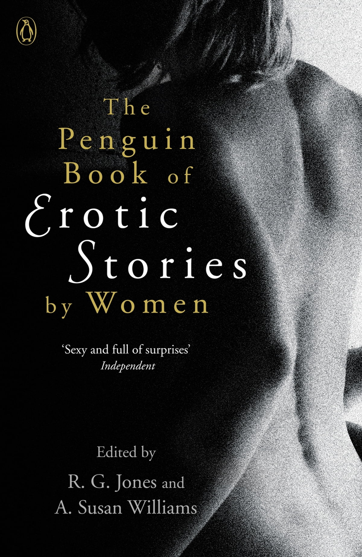 The Penguin Book Of Erotic Stories By Women Ebook By Dr A Susan Williams 9780241965689 Rakuten Kobo