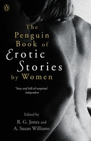 The Penguin Book of Erotic Stories By Women ebook by Dr. A. Susan Williams
